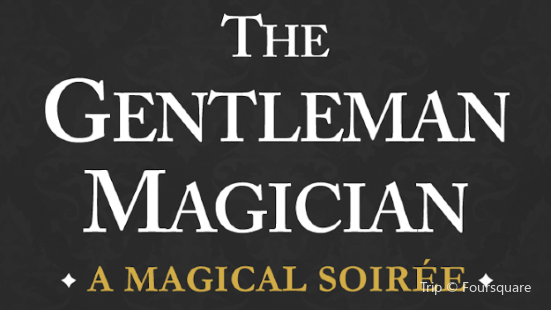 The Gentleman Magician's Magical Soirees