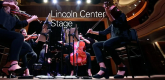 林肯中心舞台 Lincoln Center Stage