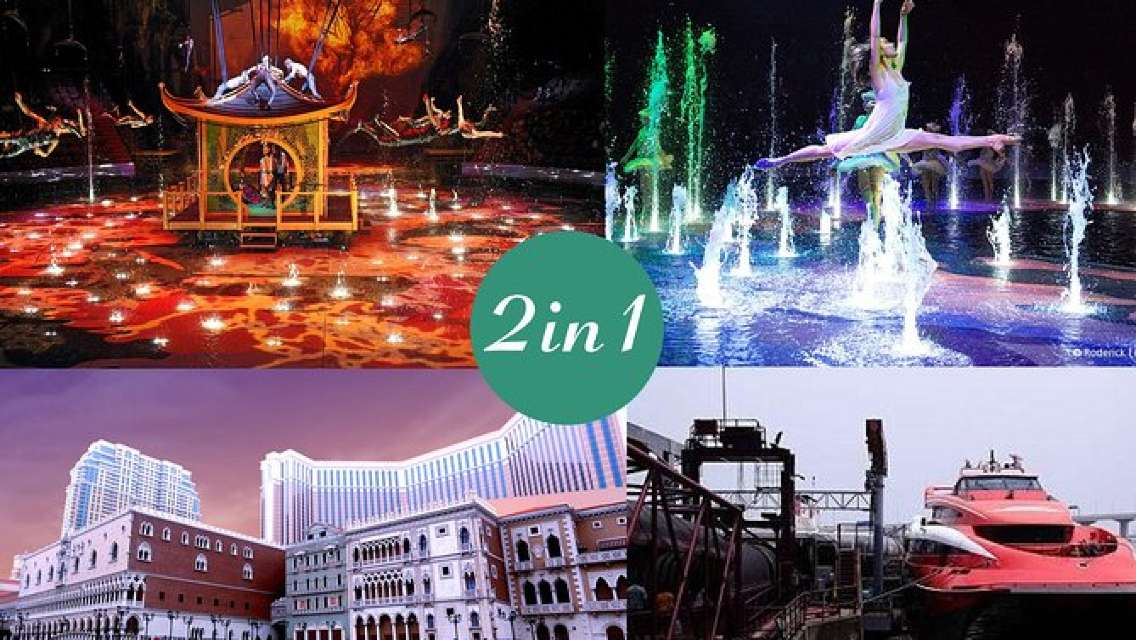 E-Ticket Combo: 2-Way HKG to Macau Ferry Ticket plus The House of Dancing Water
