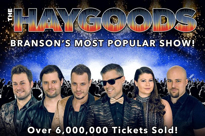 The Haygoods: Branson's Most Popular Show